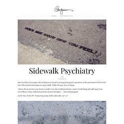 Sidewalk Psychiatry