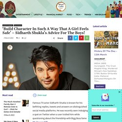 Sidharth Shukla Has An Important Piece Of Advice For The Boys!