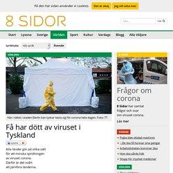 8 Sidor - Få har dött av viruset i Tyskland
