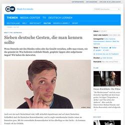 Sieben deutsche Gesten, die man kennen sollte