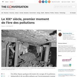 Le XIXᵉ siècle, premier moment del'ère despollutions
