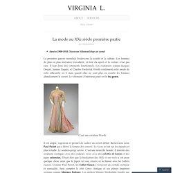 La mode au XXe siècle première partie