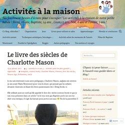 Le livre des siècles de Charlotte Mason
