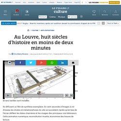 Au Louvre, huit siècles d'histoire en moins de deux minutes