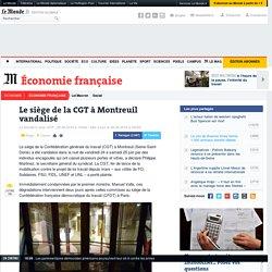Le siège de la CGT à Montreuil vandalisé