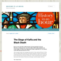 The Siege of Kaffa and the Black Death