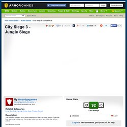 City Siege 3 - Jungle Siege | Action Games