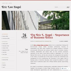 The Eric L. Siegel – Importance of Business Ethics