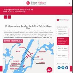 10 sièges sociaux dans la ville de New York, la Silicon Alley !