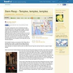 Siem Reap - Temples, temples, temples - Siem Reap, Cambodia Travel Blog