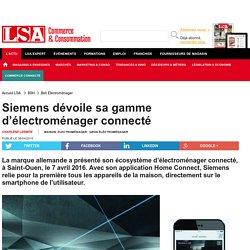 Siemens dévoile sa gamme d'électroménager... - Gros éléctroménager