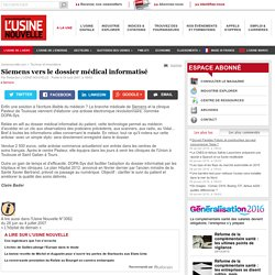 Siemens vers le dossier médical informatisé