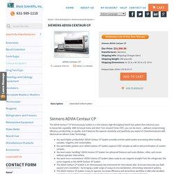Siemens - ADVIA Centaur CP Immunoassay Analyzer