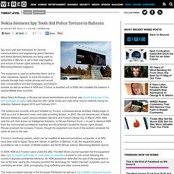 Nokia-Siemens Spy Tools Aid Police Torture in Bahrain