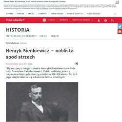 Henryk Sienkiewicz – noblista spod strzech