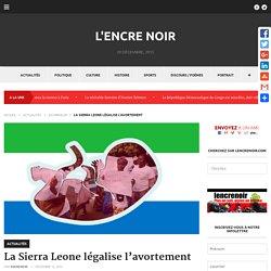 La Sierra Leone légalise l'avortement