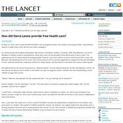 How did Sierra Leone provide free health care?