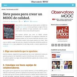 Siete pasos para crear un MOOC de calidad.
