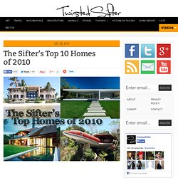 The Sifter's Top 10 Homes of 2010