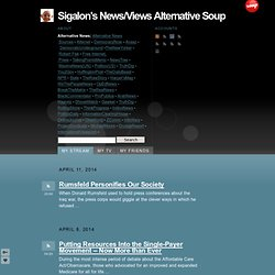 Sigalon's News/Views Alternative Soup