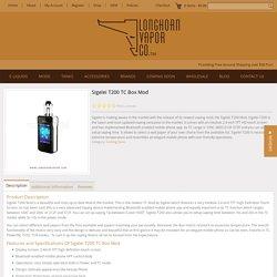 Sigelei T200 TC Box Mod - Longhorn Vapor LLC