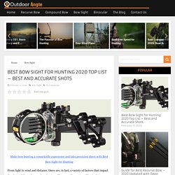 Best Bow Sight for Hunting 2020 Top List - Best and Accurate Shots
