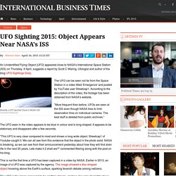 UFO Sighting 2015: Object Appears Near NASA's ISS