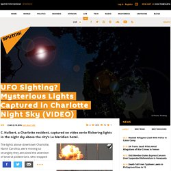 UFO Sighting? Mysterious Lights Captured in Charlotte Night Sky (VIDEO)