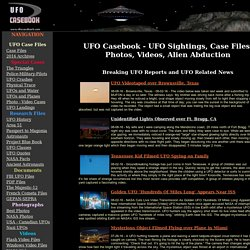 UFO Casebook, UFO Sightings, UFO Case files, UFO Photos, UFO Pictures, UFO Video, Aliens, UFO News, Magazine