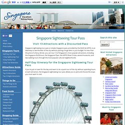 Singapore Sightseeing Tour Pass - 13 Attractions in 1 Pass
