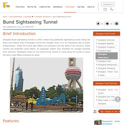 Bund Sightseeing Tunnel - A Tunnel Across The Bottom Of Huangpu River