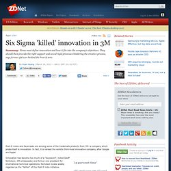 Six Sigma 'killed' innovation in 3M
