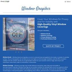 Custom Window Graphics Calgary - Dream Image Signs
