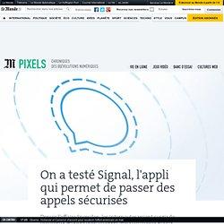 On a testé Signal, l'appli qui permet de passer des appels sécurisés