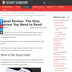 Signal Review – Is Signal App Really Secure and Private?