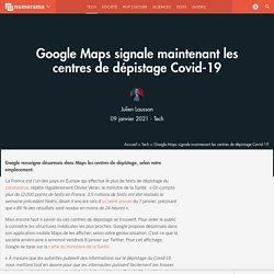 Google Maps signale maintenant les centres de dépistage Covid-19