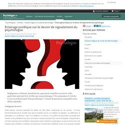 Éclairage juridique sur le devoir de signalement du psychologue - Psychologue.net