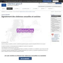 Signalement des violences sexuelles et sexistes / L'actu du Ministère / Actualités - Ministère de l'Intérieur
