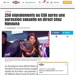 250 signalements au CSA après une agression sexuelle en direct chez Hanouna