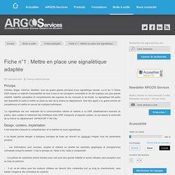Fiche n°1 : Mettre en place une signalétique adaptée – ARGOS-Services – Accessibilité des bâtiments, de la voirie et des transports