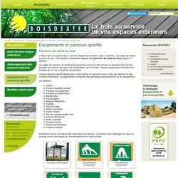 Parcours de santé en bois et parcours sportifs, modules et signalétique