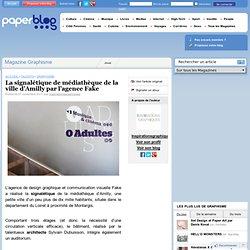 La signalétique de médiathèque de la ville d'Amilly par l'agence Fake