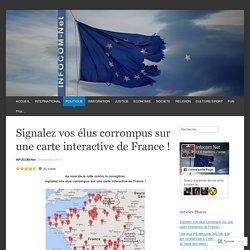 Signalez vos élus corrompus sur une carte interactive de France !