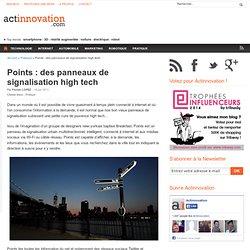 Points : des panneaux de signalisation high tech