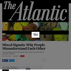 Mixed Signals: Why People Misunderstand Each Other