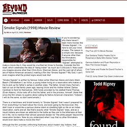 Smoke Signals (1998) Movie Review | BeyondHollywood.com