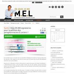 Déjà 25.000 signataires pour la pétition des parapharmacies E.Leclerc !