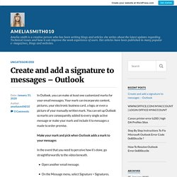 Create and add a signature to messages – Outlook – ameliasmith010