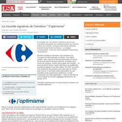 "La nouvelle signature de Carrefour: ""J'optimisme"""