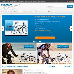 Koga Signature® - Koga Signature®... Custom Order Bicycles